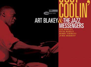 Art Blakey & the Jazz Messengers: Just Coolin' (Blue Note)