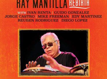Ray Mantilla: Rebirth (Savant)
