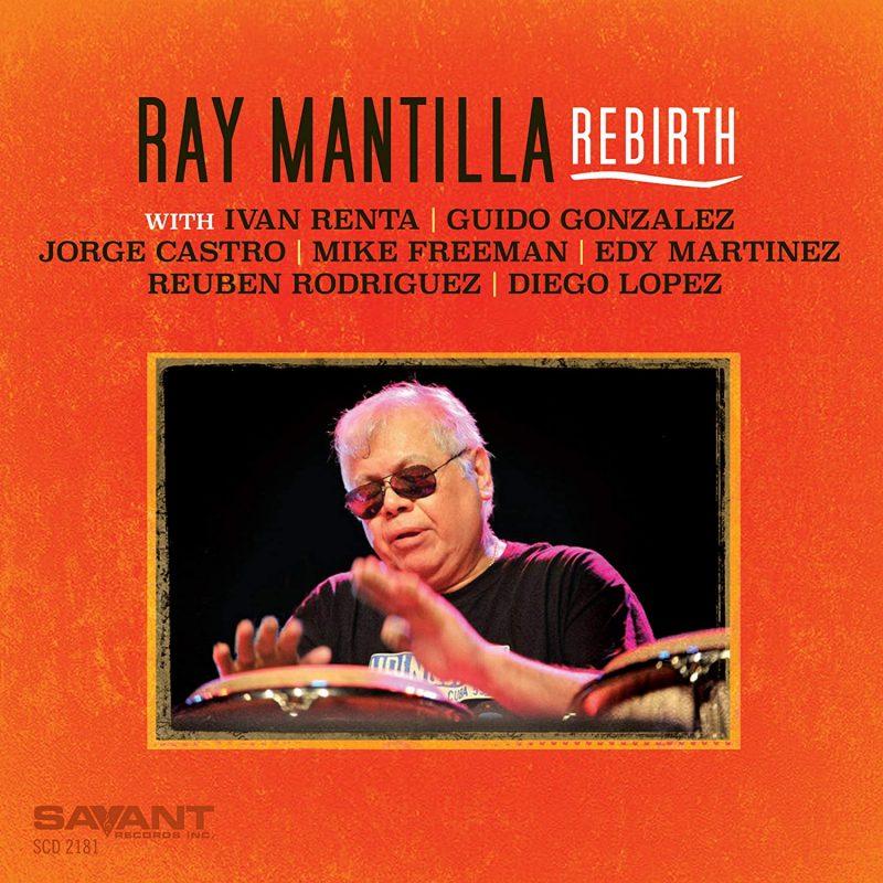 Ray Mantilla: Rebirth