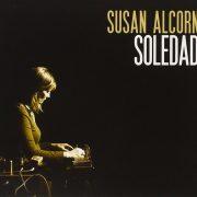 Susan Alcorn: Soledad