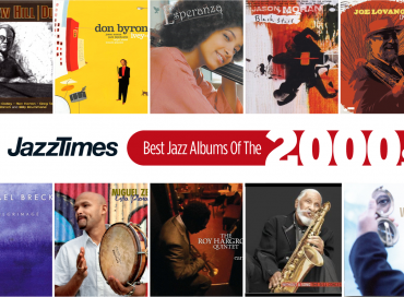 JazzTimes Readers' Poll: The 10 Best Jazz Albums of the 2000s