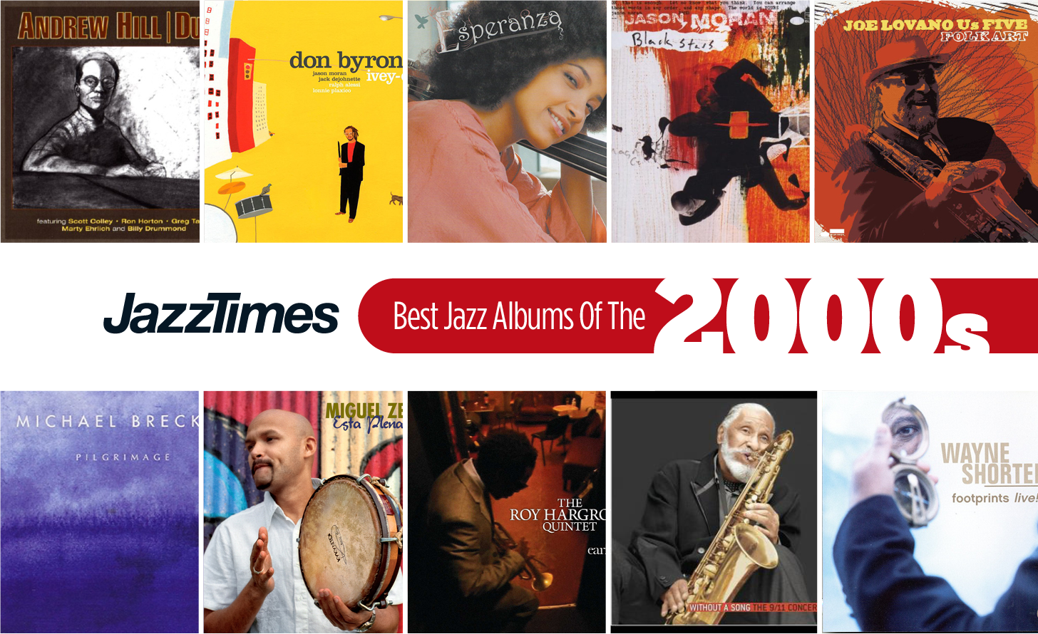 JazzTimes Readers' Poll: The 10 Best Jazz Albums of the 2000s - JazzTimes