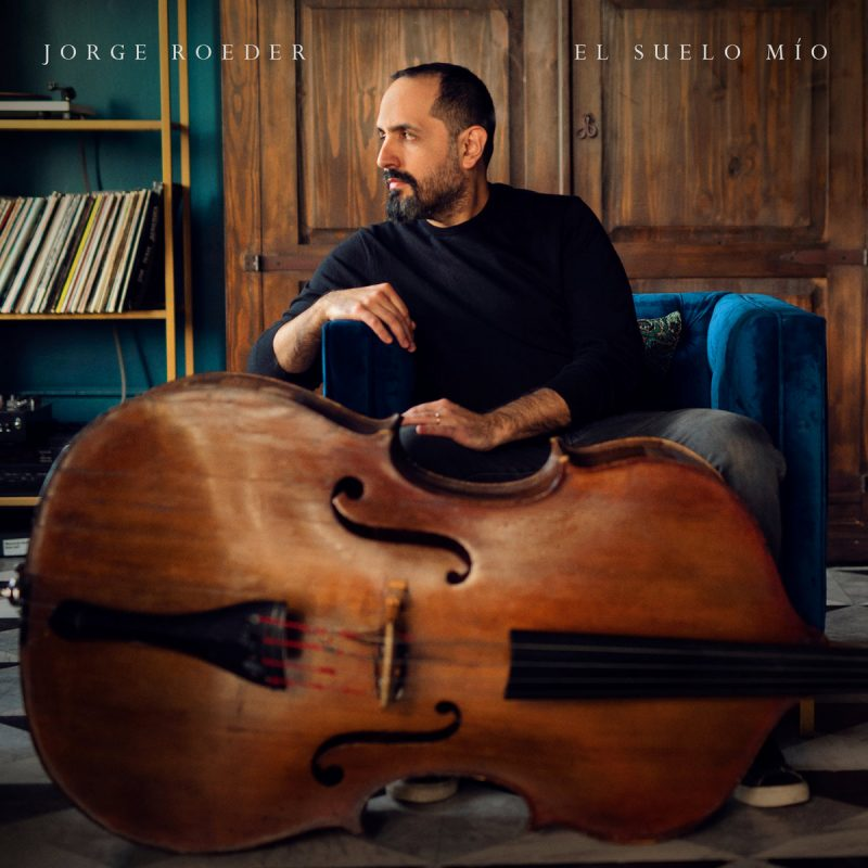 Jorge Roeder: El Suelo Mío