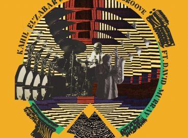 Kahil El'Zabar: Kahil El'Zabar's Spirit Groove ft. David Murray (Spiritmuse)