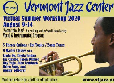ZOOM INTO JAZZ! – Vermont Jazz Center Summer Wkshop