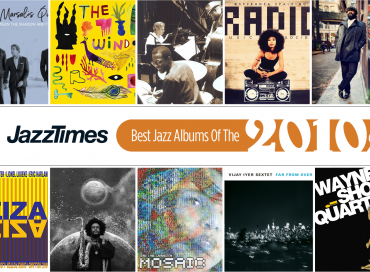 JazzTimes Readers' Poll: The 10 Best Jazz Albums of the 2010s