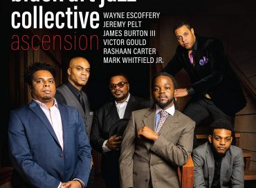 Black Art Jazz Collective: Ascension (HighNote)