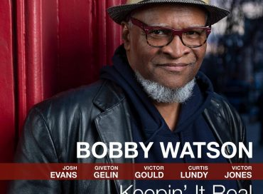 Bobby Watson: Keepin' It Real (Smoke Sessions)