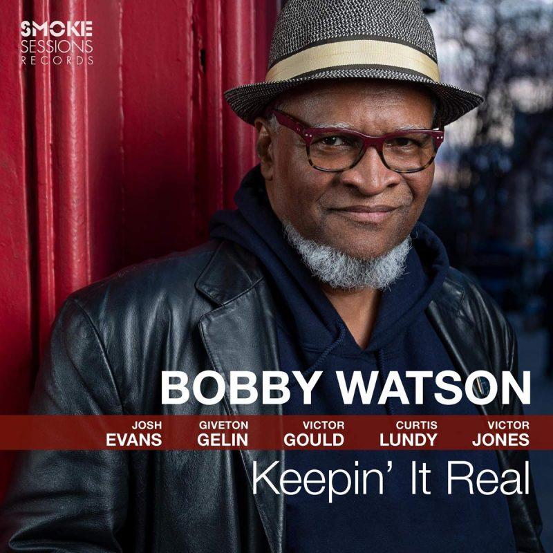 Bobby Watson: Keepin' It Real