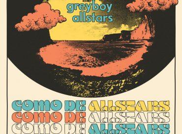 The Greyboy Allstars: Como de Allstars (Knowledge Room)/ West Coast Boogaloo (Light in the Attic)