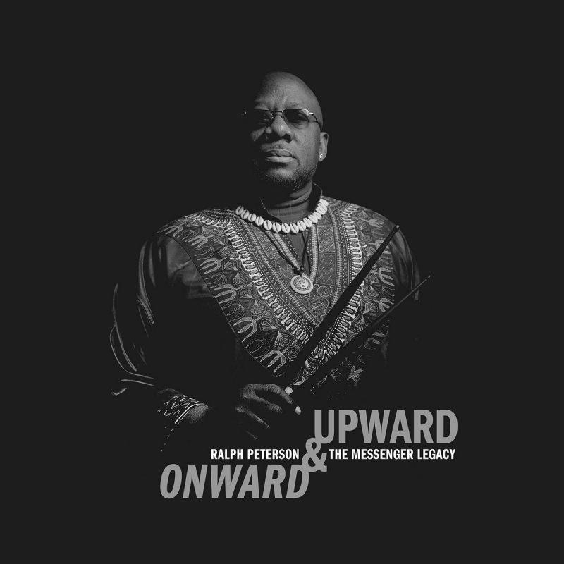 Ralph Peterson & Messenger Legacy: Onward & Upward