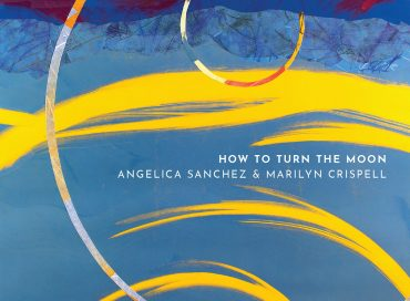 Angelica Sanchez & Marilyn Crispell: How to Turn the Moon (Pyroclastic)