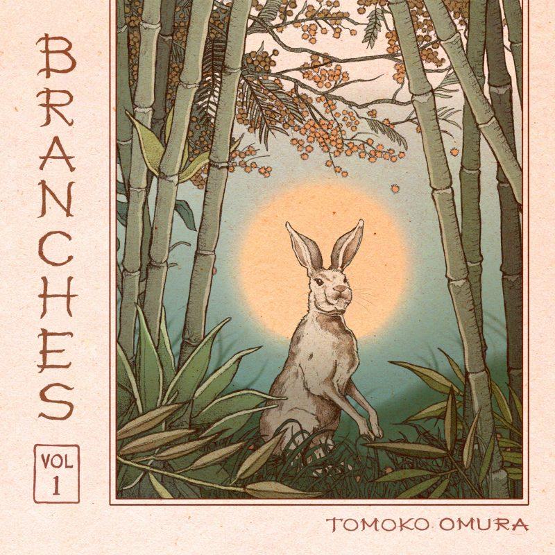Tomoko Omura: Branches Vol. 1