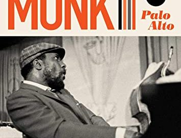 Thelonious Monk: Palo Alto (Impulse!/Sony)