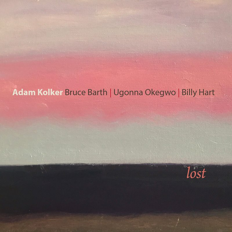 Adam Kolker: Lost