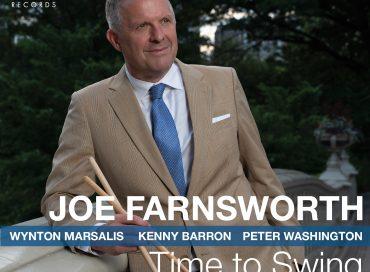Joe Farnsworth: Time to Swing