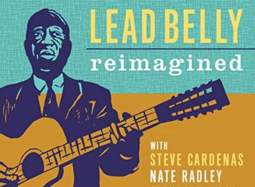 Adam Nussbaum: Lead Belly Reimagined (Sunnyside)