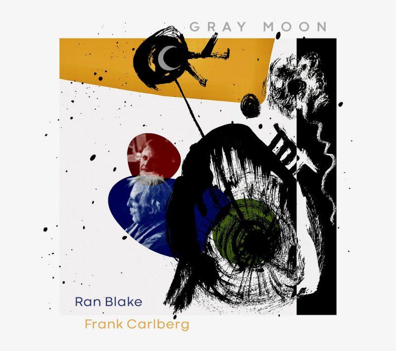 Ran Blake/Frank Carlberg: Gray Moon