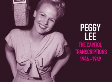 Peggy Lee: The Capitol Transcriptions 1946-1949 (UMe/Capitol)