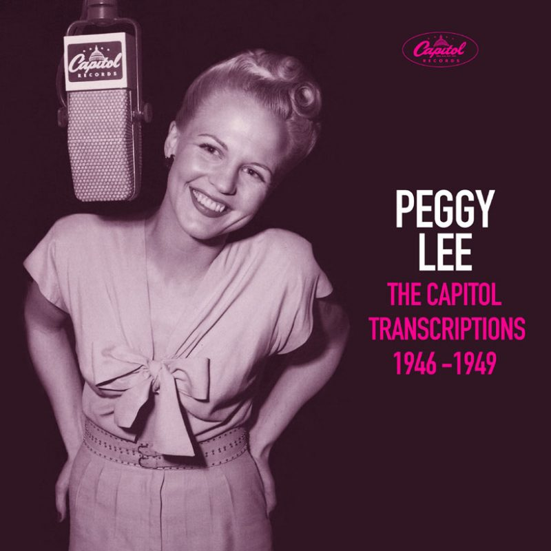 Peggy Lee: The Capitol Transcriptions 1946-1949
