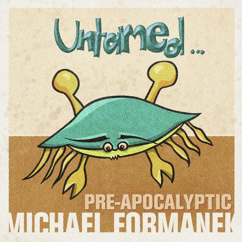 Michael Formanek Quartet: Pre-Apocalyptic