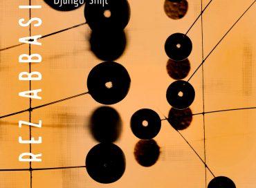 Rez Abbasi: Django-shift (Whirlwind)