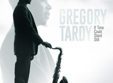Gregory Tardy: If Time Could Stand Still (WJ3)