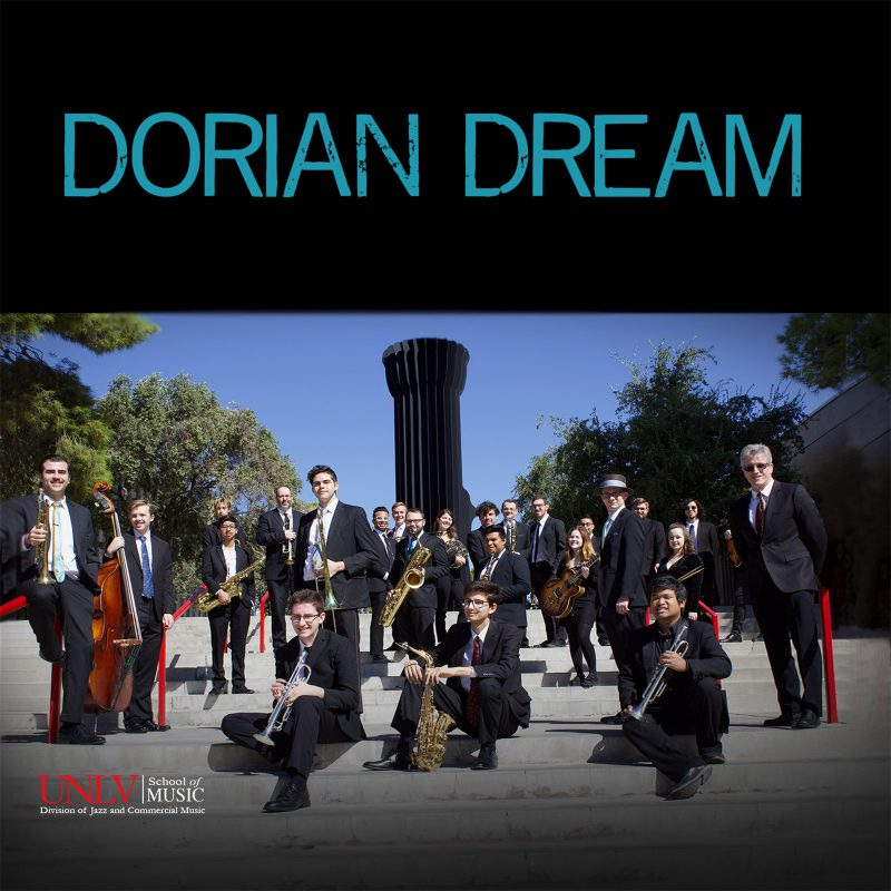 University of Nevada-Las Vegas Jazz and Commercial Music Program: Dorian Dream