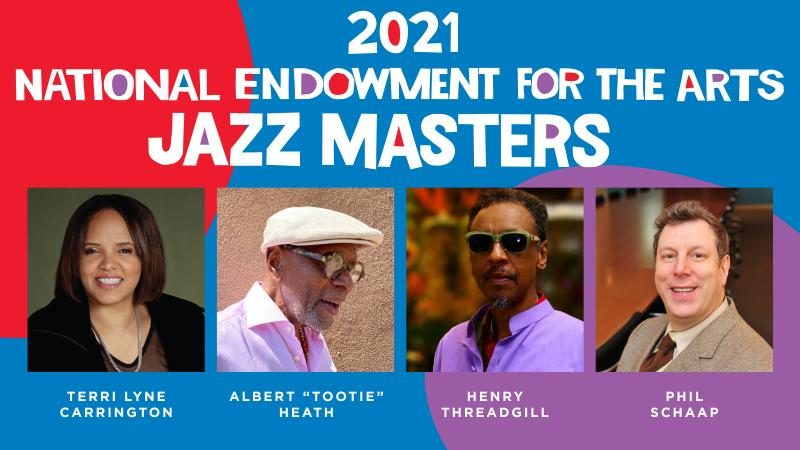 The 2021 National Endowment for the Arts Jazz Masters