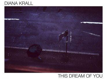 Diana Krall: This Dream of You (Verve)