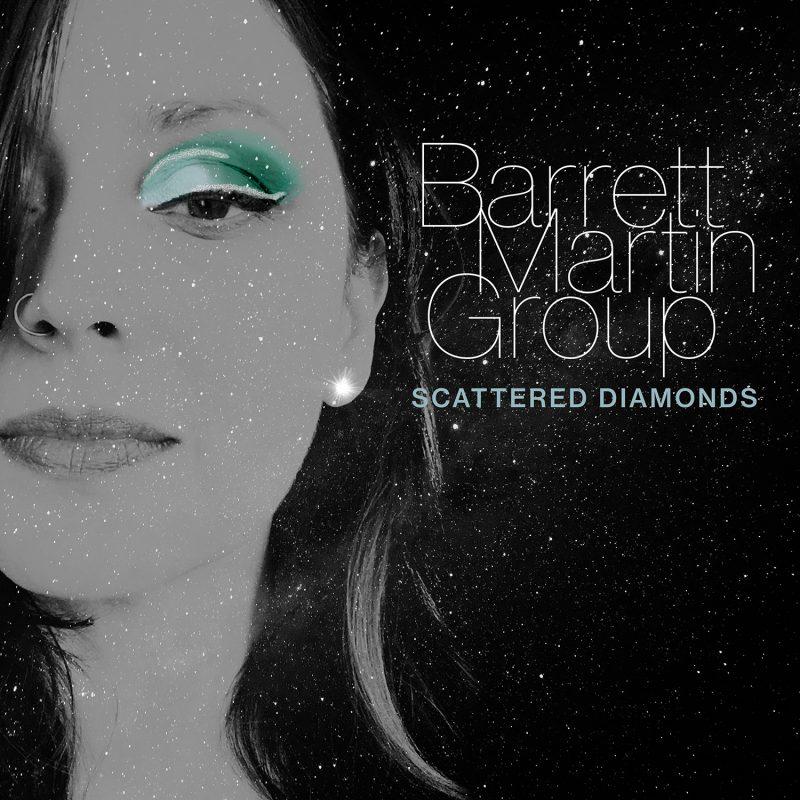 Barrett Martin: Scattered Diamonds