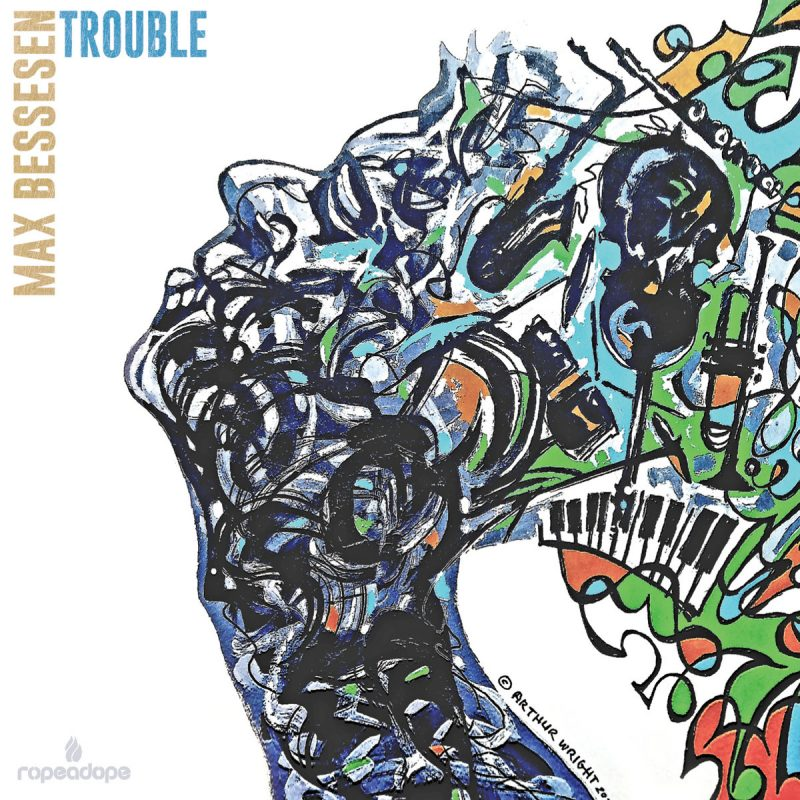 Max Bessesen: Trouble
