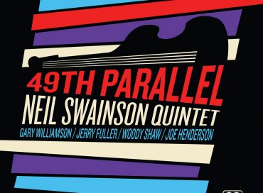 Neil Swainson: 49th Parallel (Real to Reel)