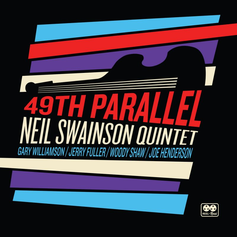 Neil Swainson: 49th Parallel