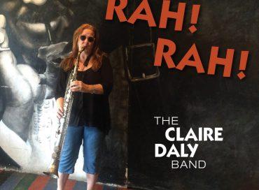 The Claire Daly Band: Rah! Rah! (Ride Symbol)