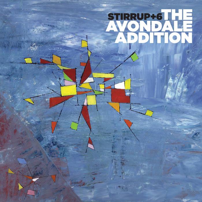 Stirrup+6: The Avondale Addition