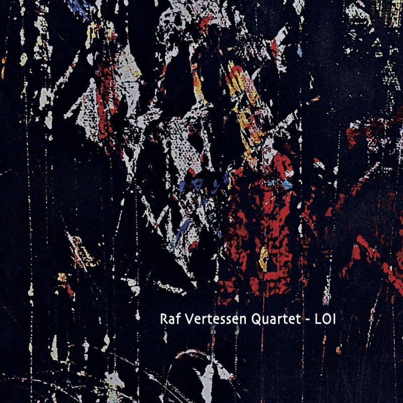 Cover of Raf Vertessen Quartet album LOI
