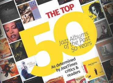 """Tune Into the JazzTimes """"50 for 50"""" Celebration"""