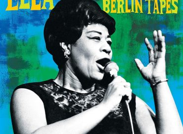 Ella Fitzgerald: The Lost Berlin Tapes (Verve)
