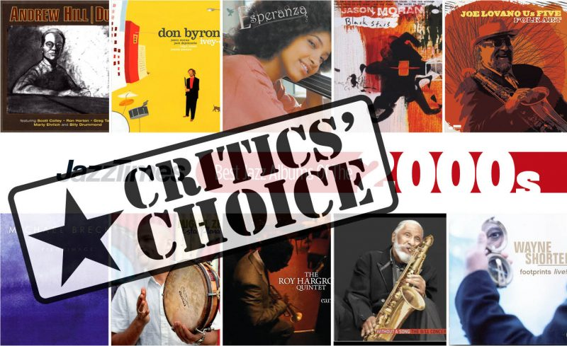 Top 10 Jazz Albums of the 2000s: Critics' Picks