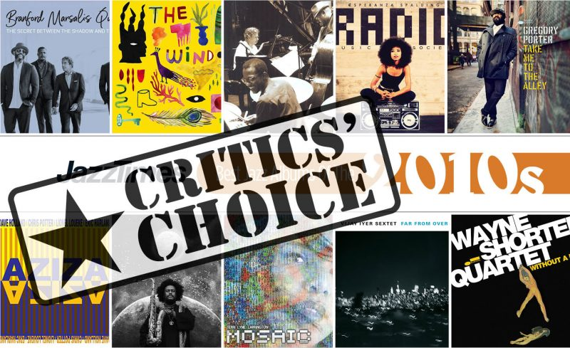 Top 10 Jazz Albums of the 2010s: Critics' Picks
