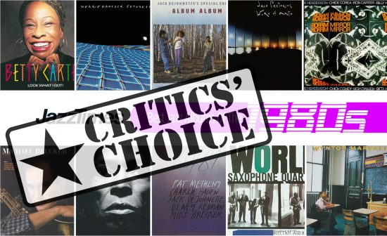 Top 10 Jazz Albums of the 1980s: Critics' Piclks