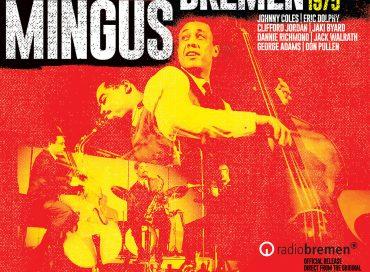 Charles Mingus: @ Bremen 1964 & 1975 (Sunnyside)