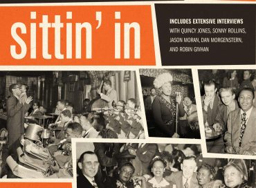 Jeff Gold: Sittin' In: Jazz Clubs of the 1940s and 1950s (Harper Design)