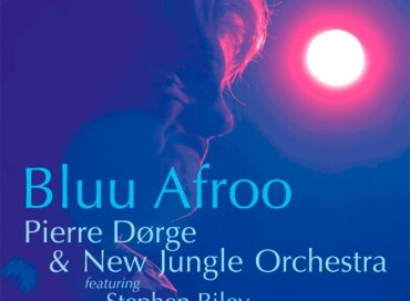 Pierre Dørge & New Jungle Orchestra: Bluu Afroo (SteepleChase)