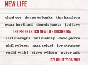 The Peter Leitch New Life Orchestra: New Life (Jazz House)
