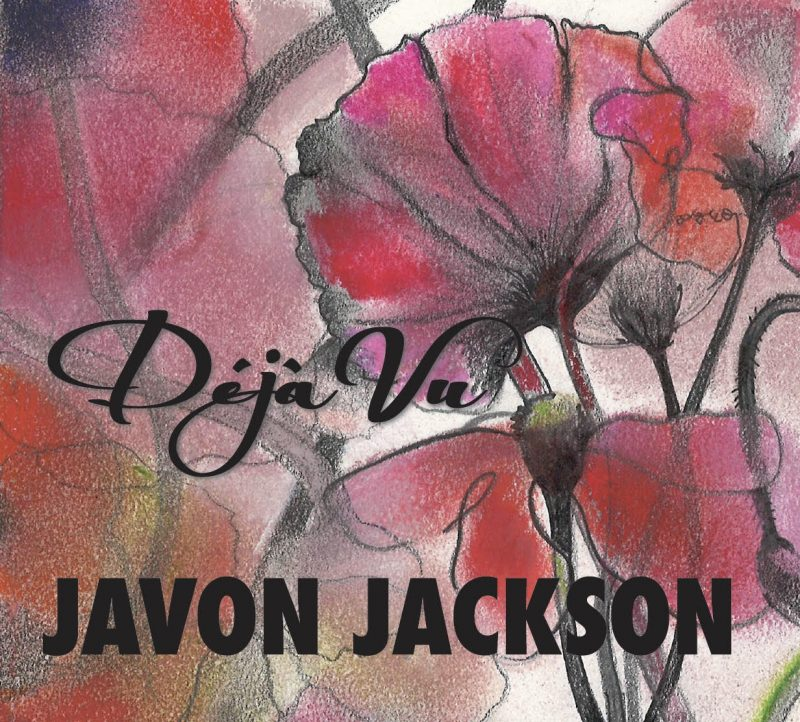 Javon Jackson: Déjà Vu