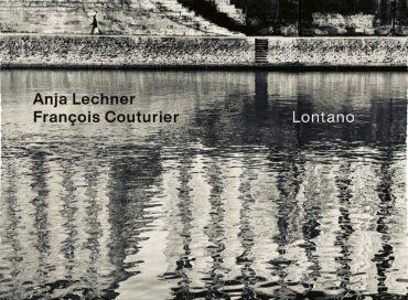 Anja Lechner/François Couturier: Lontano (ECM)