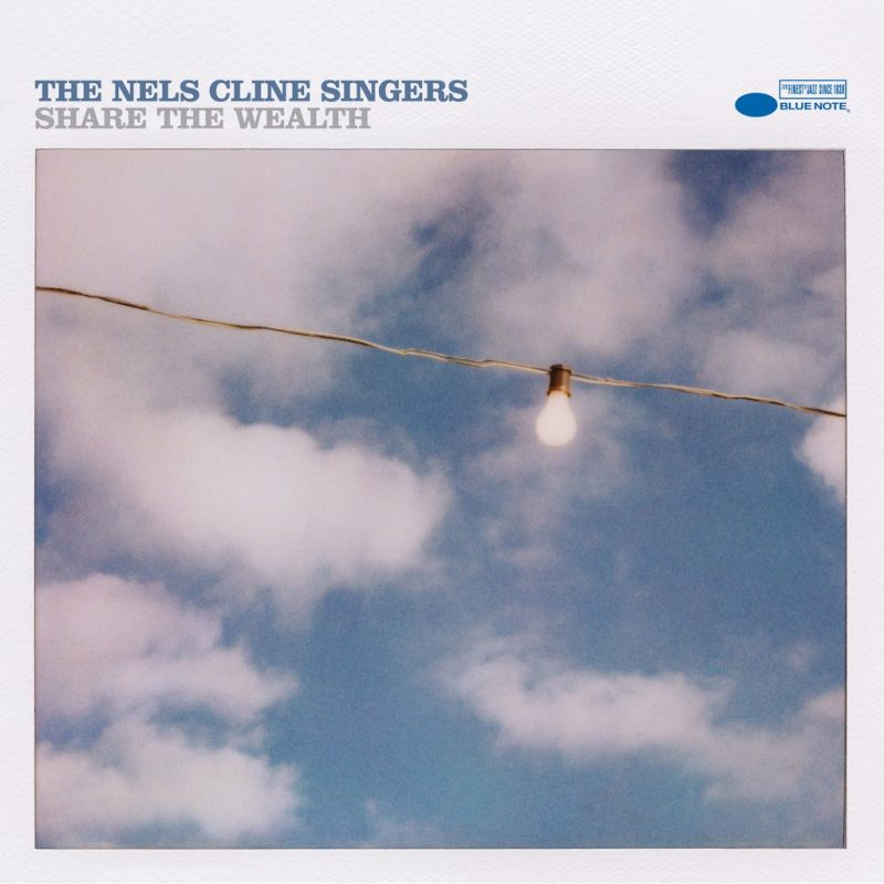 Cover of the Nels Cline Singers album Share the Wealth