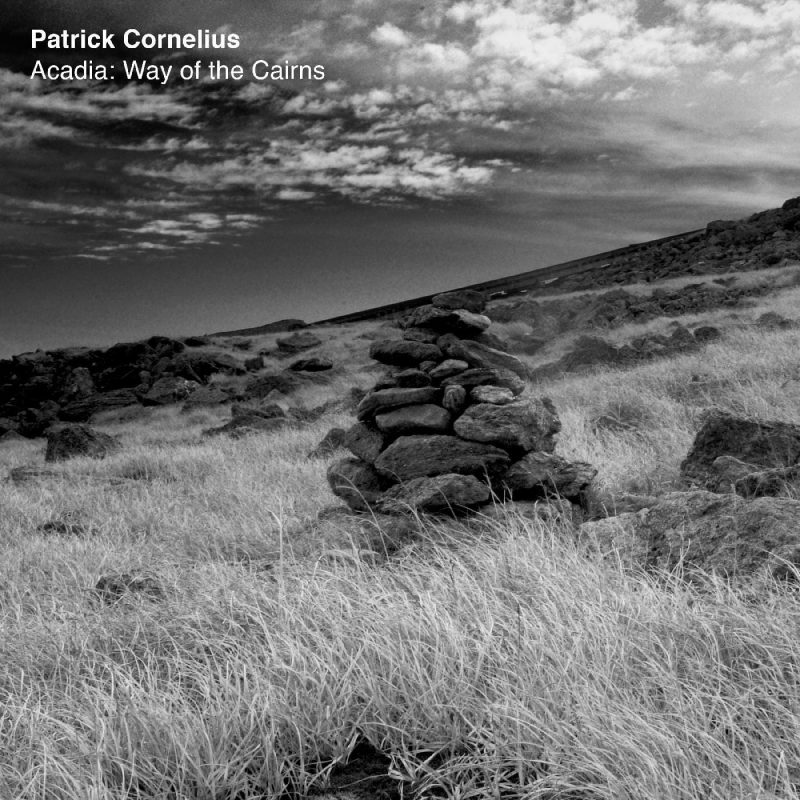Patrick Cornelius: Acadia: Way of the Cairns